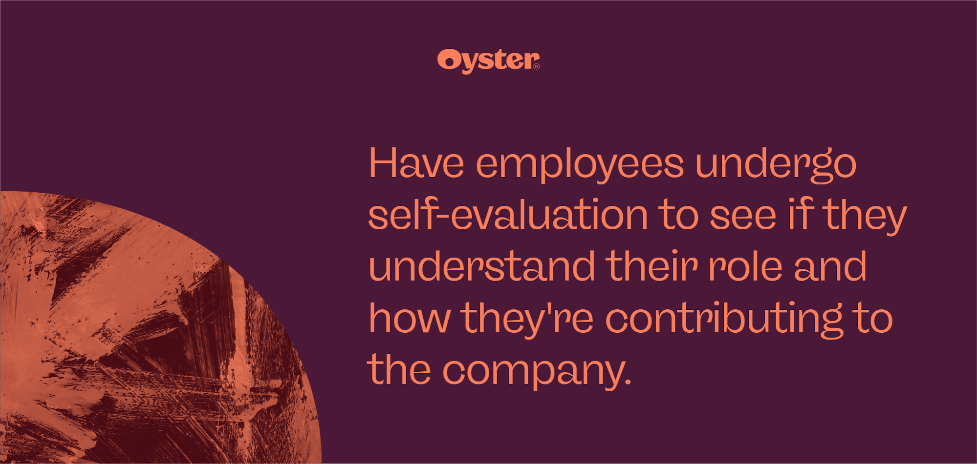"""Graphic that says """"Have employees undergo self-evaluation to see if they understand their role and how they're contributing"""""""