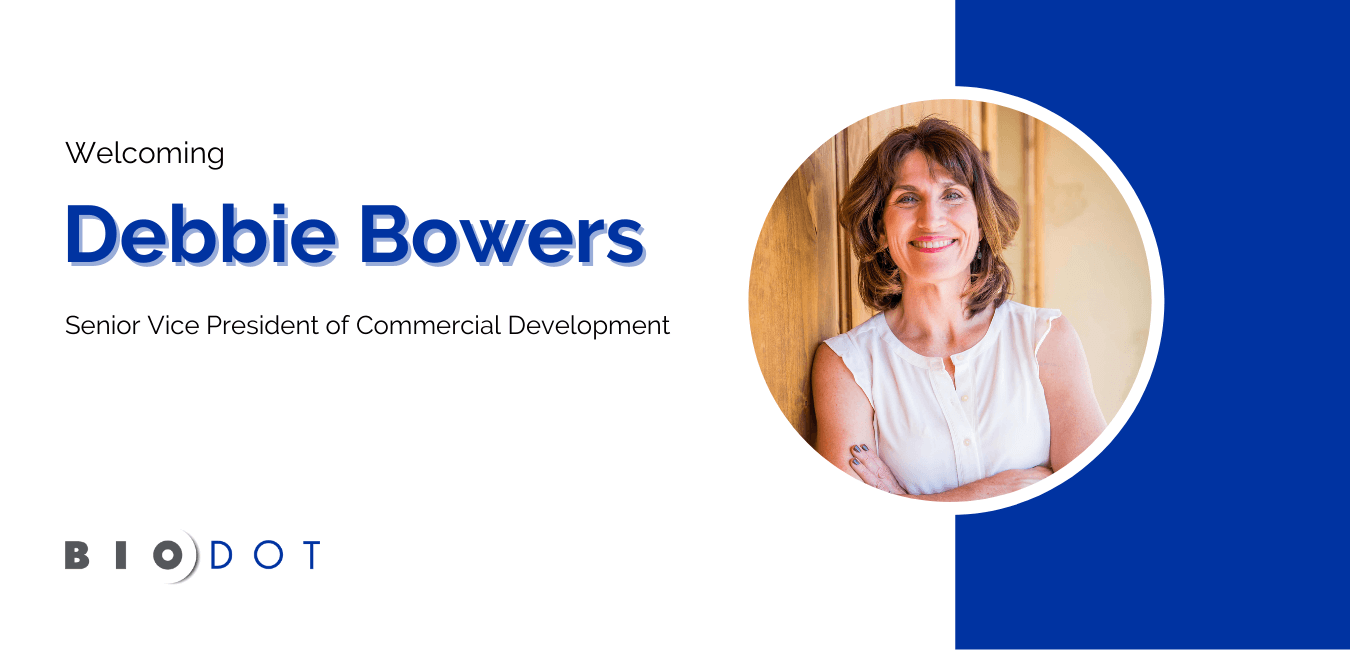 BioDot Welcomes Debbie Bowers as Senior Vice President of Commerical Development