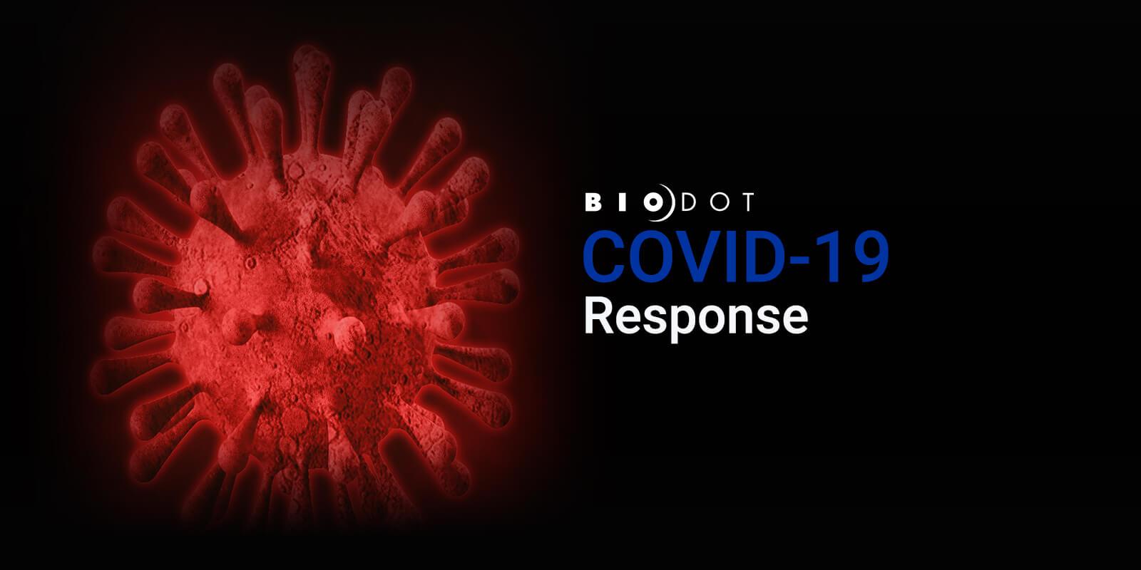 BioDot Response to COVID-19