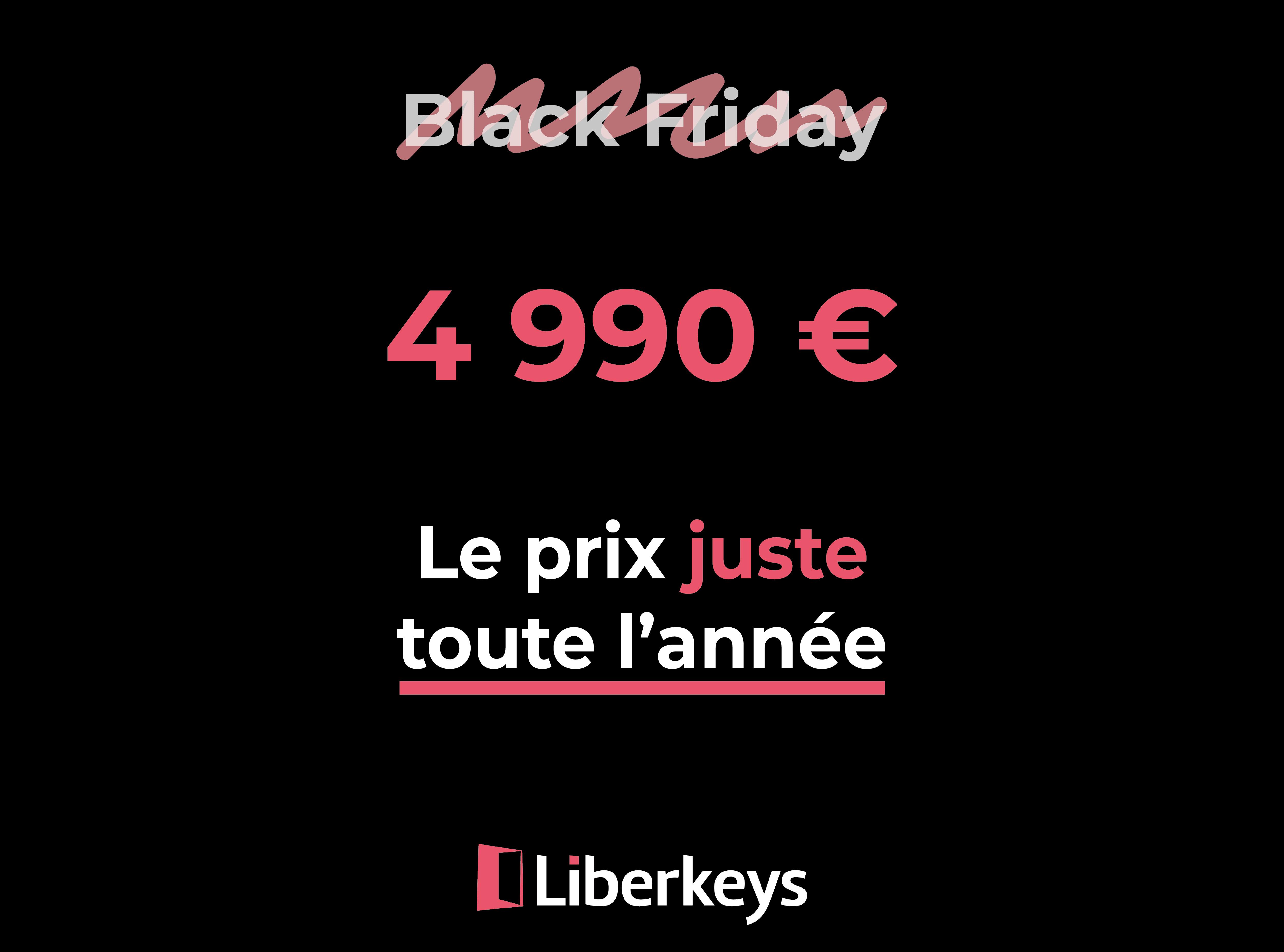 Black Friday : chez Liberkeys les prix bas c'est toute l'année !