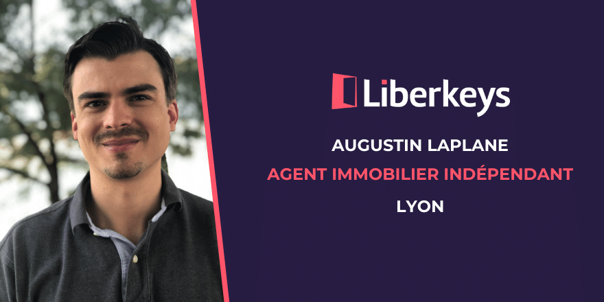 Rencontre avec Augustin, agent immobilier indépendant
