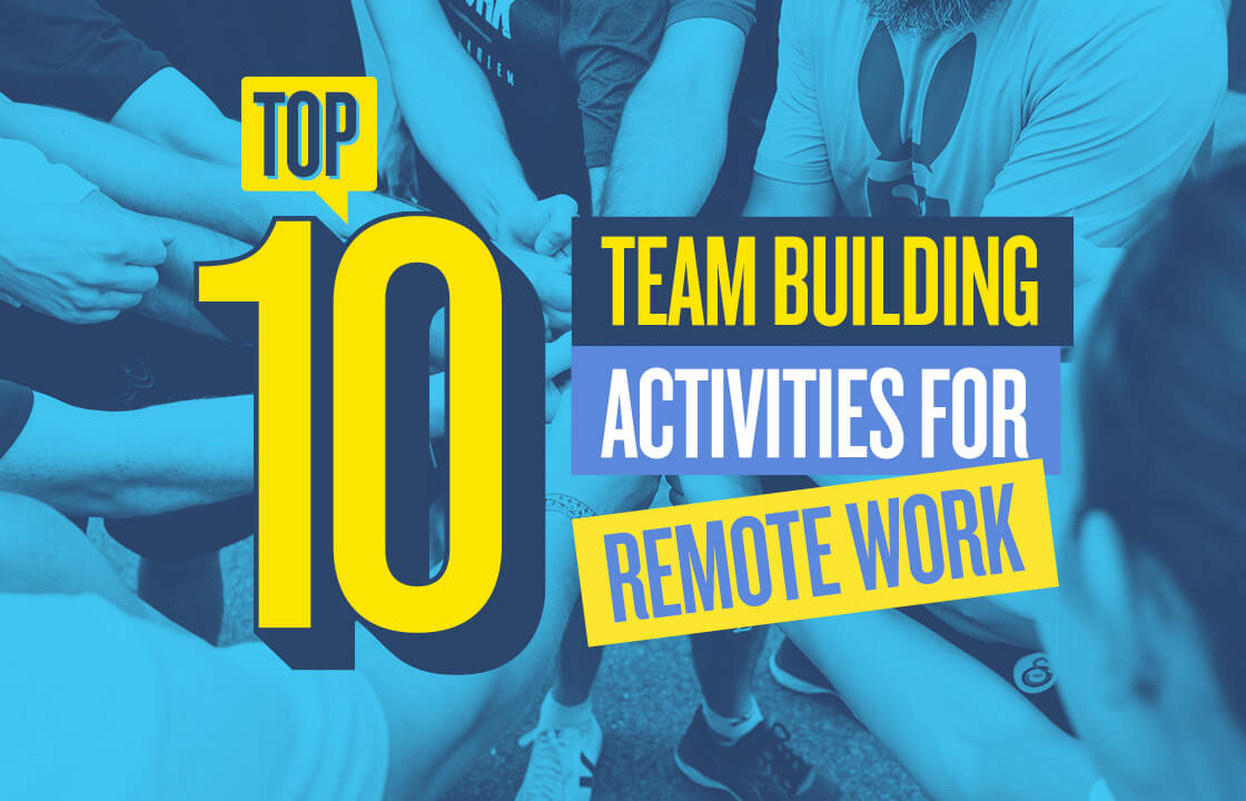 Ten digital team building activities for activating efficiency for your remote team