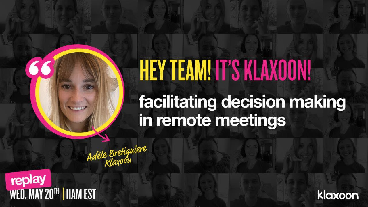 How to facilitate decision making in remote meetings