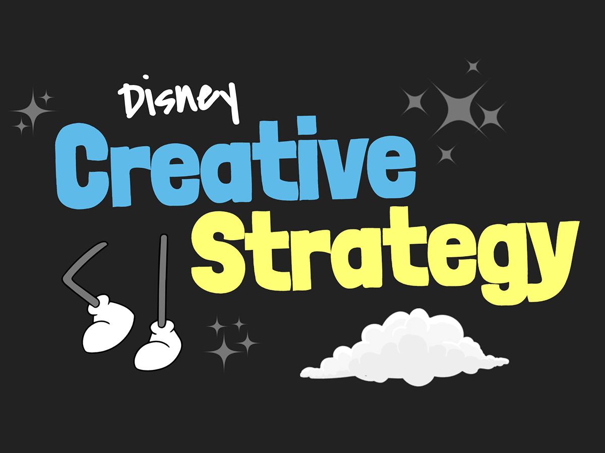 Disney creative strategy : go from the idea to its realization easily