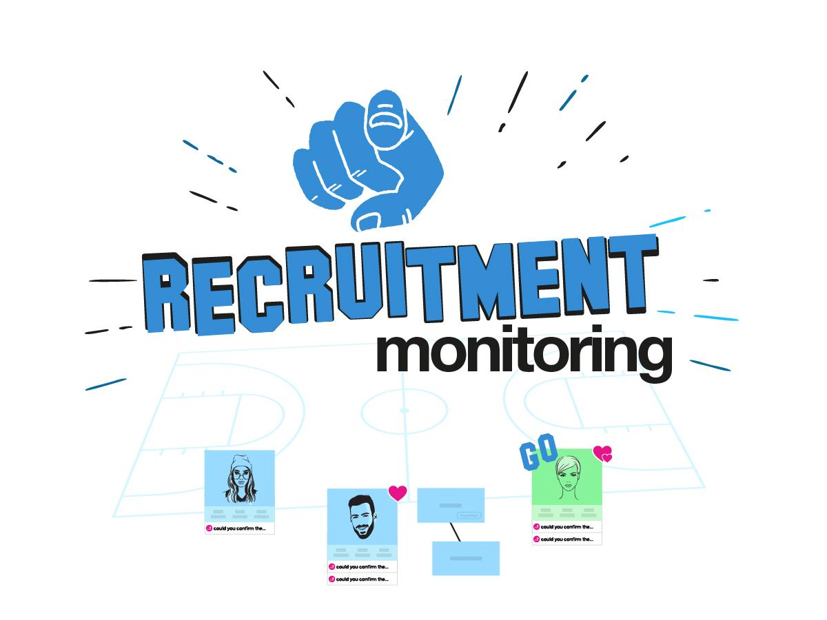Recruitment monitoring