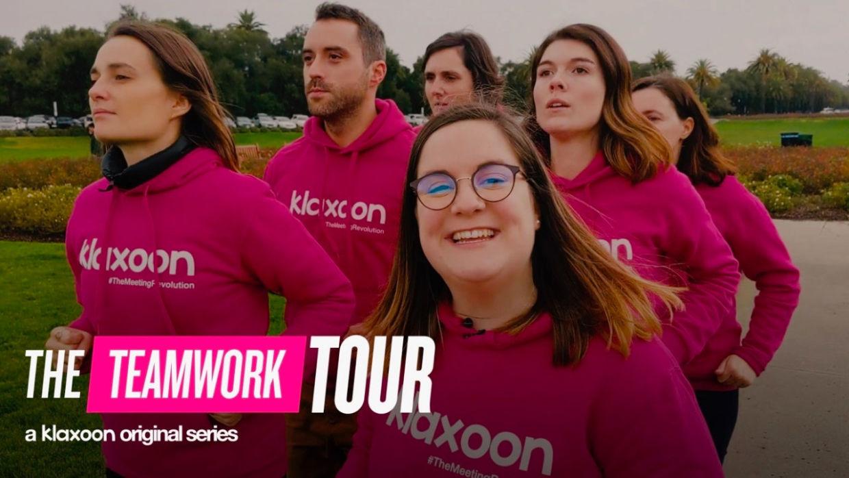 The Teamwork Tour, une série originale Klaxoon