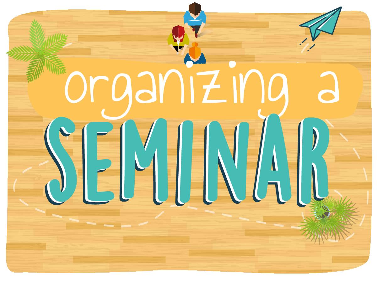 Template organizing a seminar