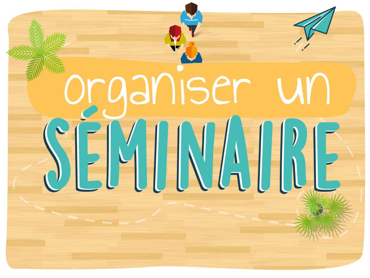 Template Organiser un séminaire