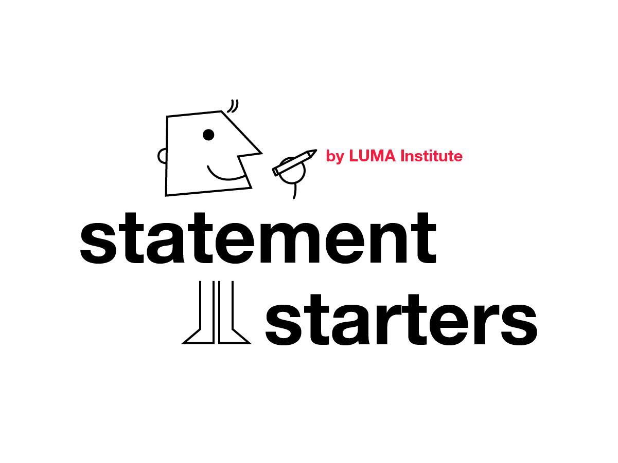 Design thinking by LUMA: statement starters method   Klaxoon