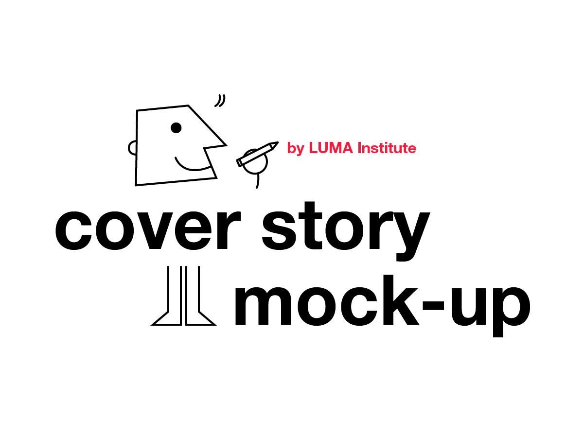 Design thinking by LUMA: cover story mock-up method | Klaxoon