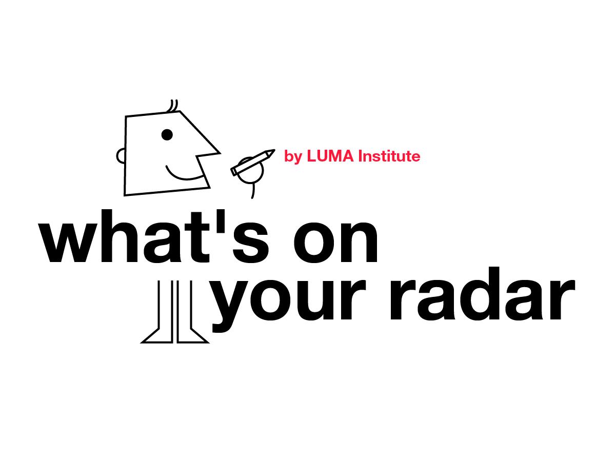 Design thinking by LUMA: what's on your radar method | Klaxoon