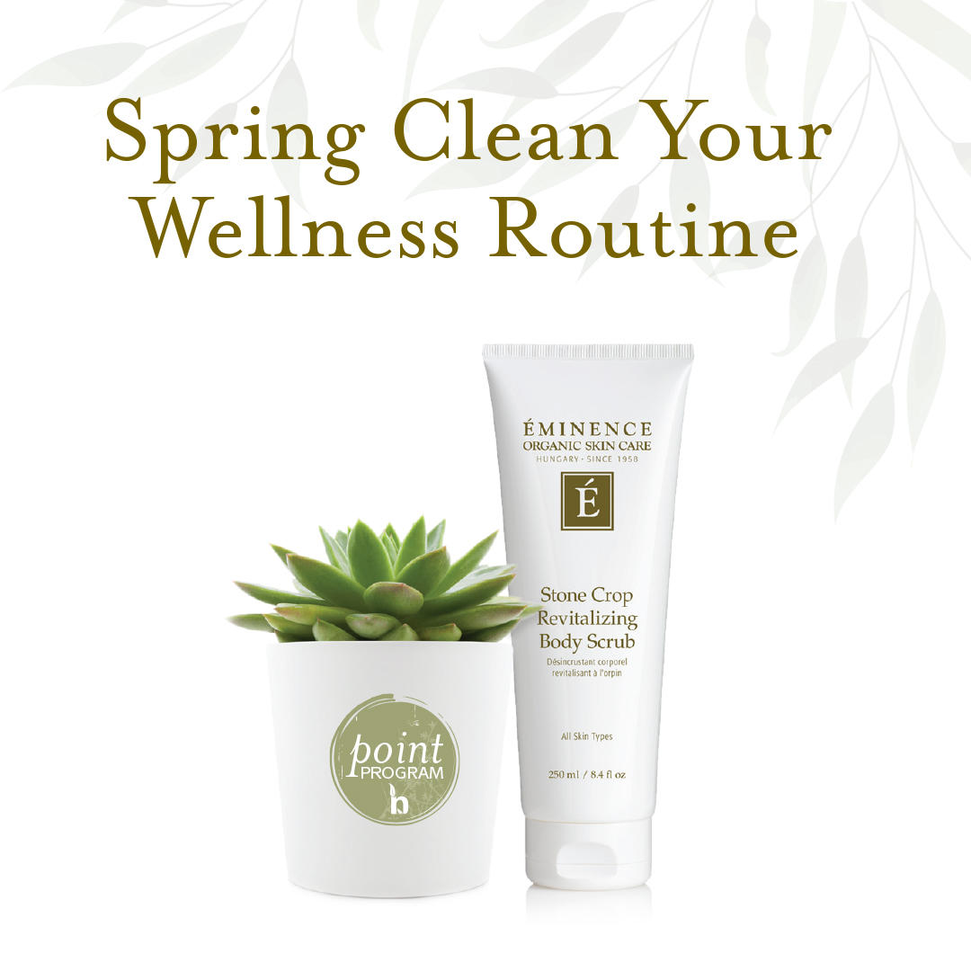 Spring clean your wellness routine with Eminence exfoliant.