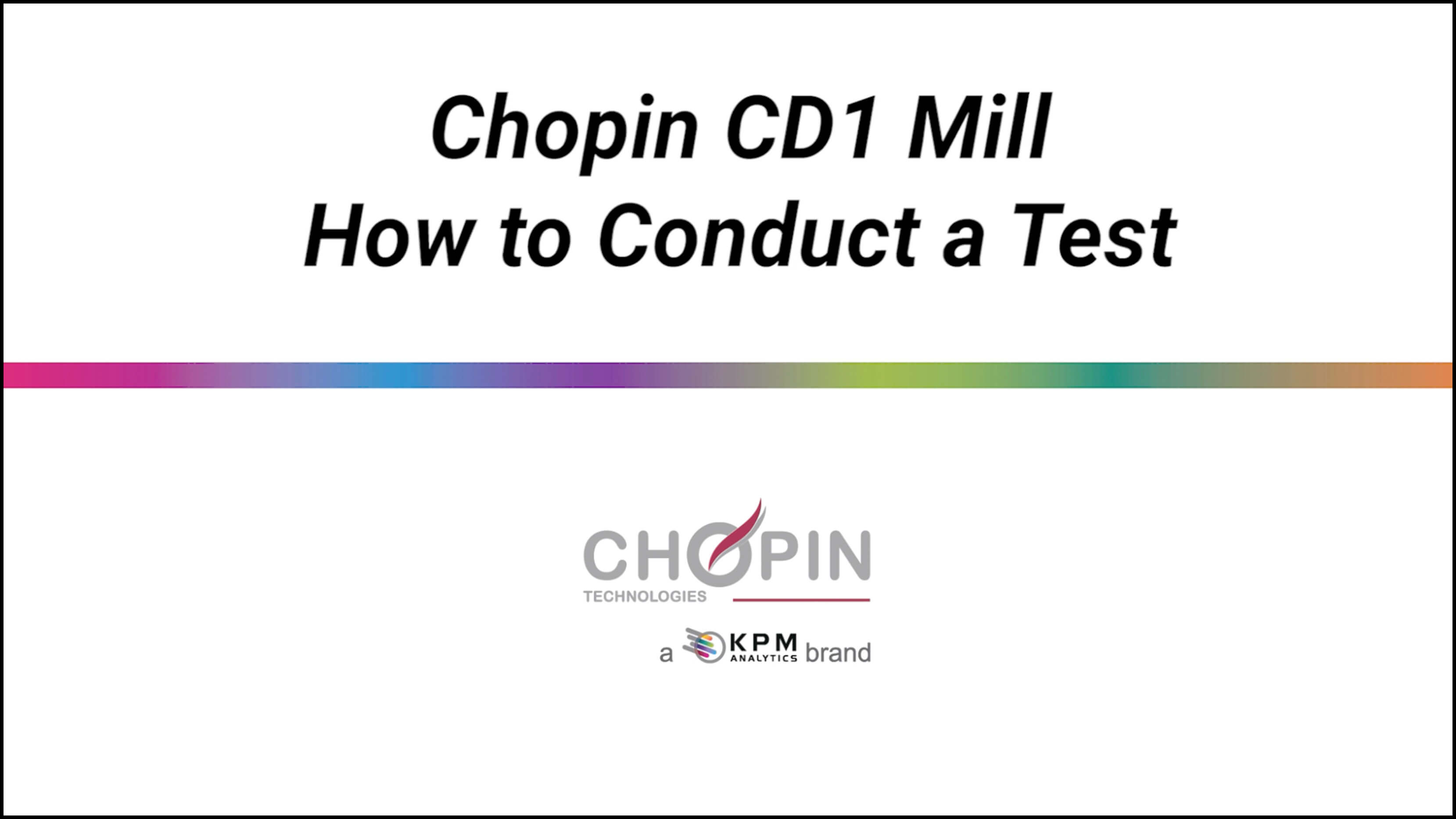 CHOPIN CD1 Mill - How to Conduct a Test