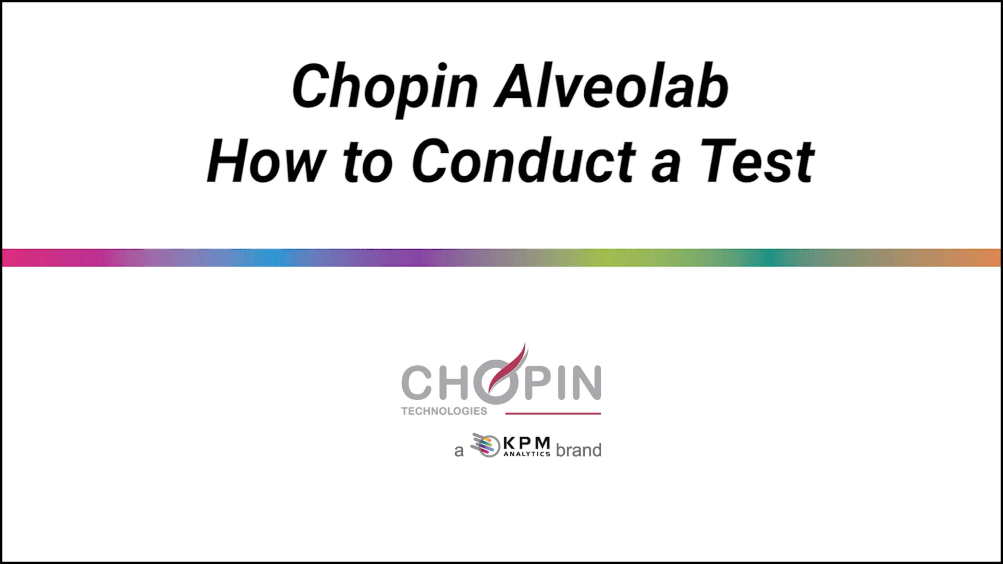 CHOPIN Alveolab - How to Conduct a Test
