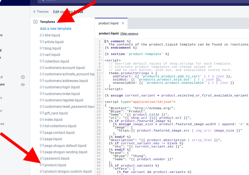 On the next screen, under Templates, click on product.liquid which will bring up the code that you'll be editing