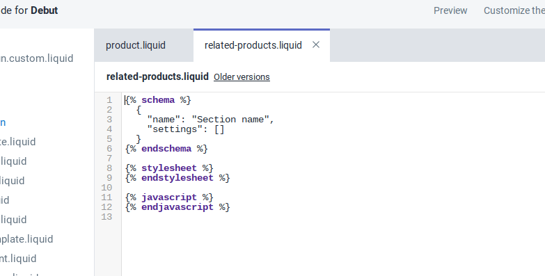 Once you've created the section, a new tab will open called related-products.liquid that contains some default code