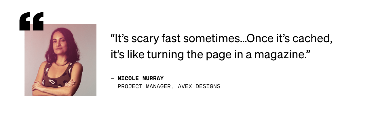 Quote from Nicole Murray, Project Manager at Avex Designs