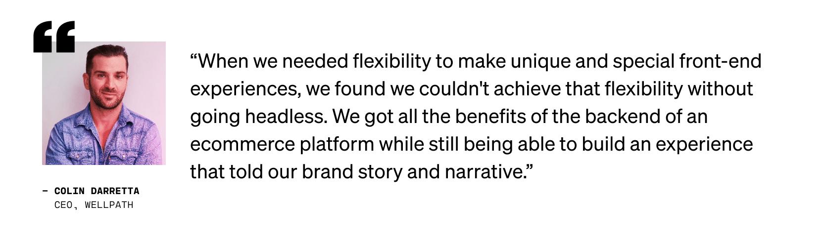 Quote from Colin Darretta, CEO, Wellpath