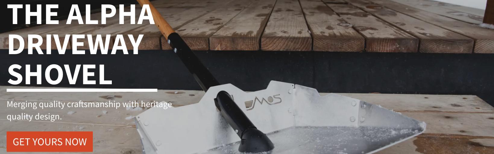 DMOS alpha driveway shovel CTA get yours now