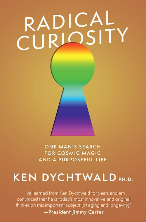 Sneak Preview: New Ken Dychtwald Memoir