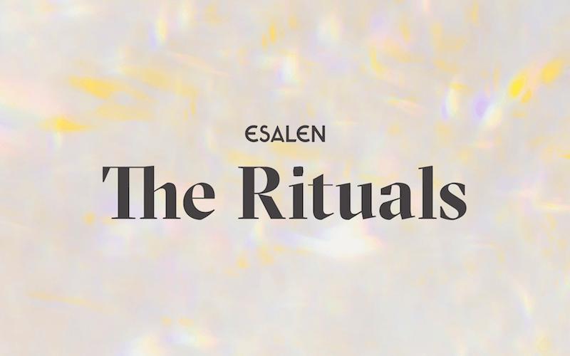 Rituals of Esalen Week of August 9