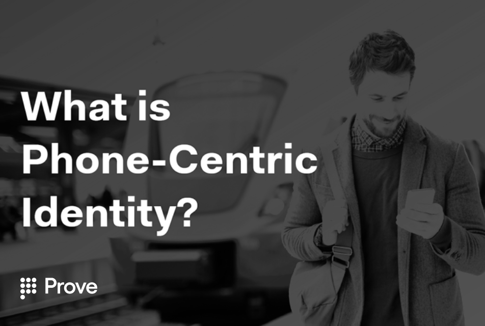 What Is Phone-Centric Identity™?