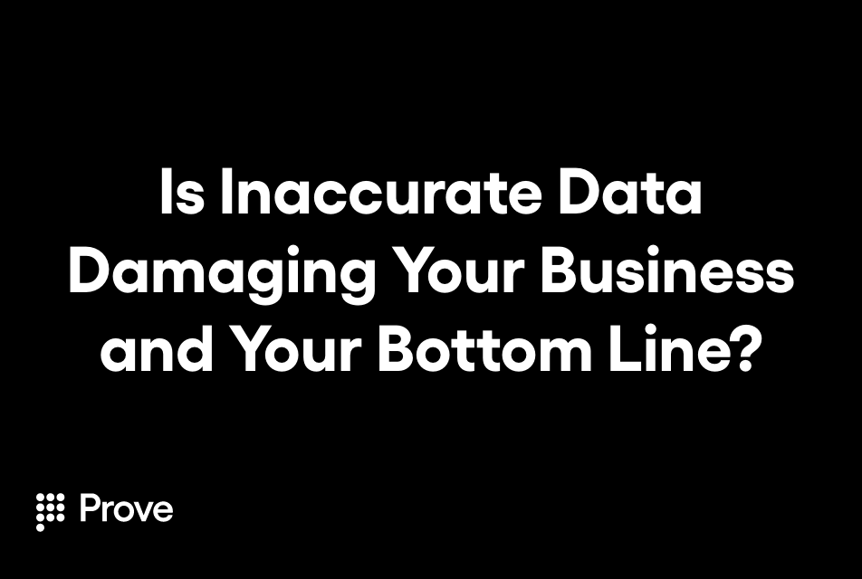 Is Inaccurate Data Damaging Your Business and Your Bottom Line?