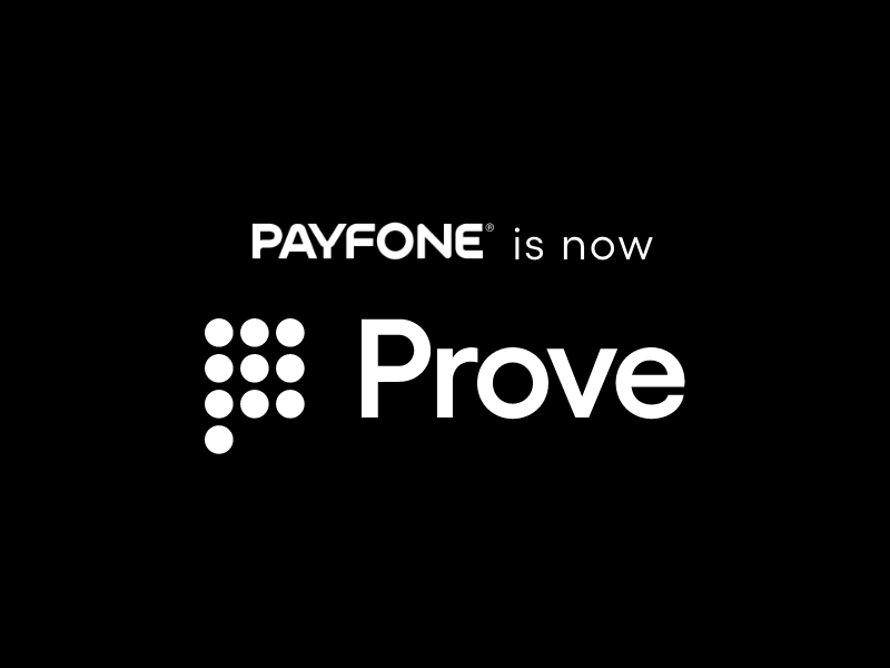 Prove Sets Standard for Modern Identity Authentication with New Brand, First Major Acquisition, and $100M Investment
