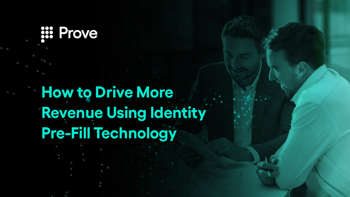 How to Drive More Revenue Using Identity Pre-Fill Technology