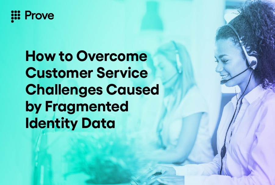How to Overcome Customer Service Challenges Caused by Fragmented Identity Data