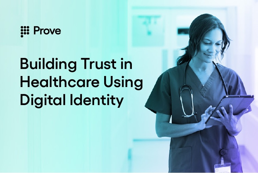 Building Trust in Healthcare Using Digital Identity