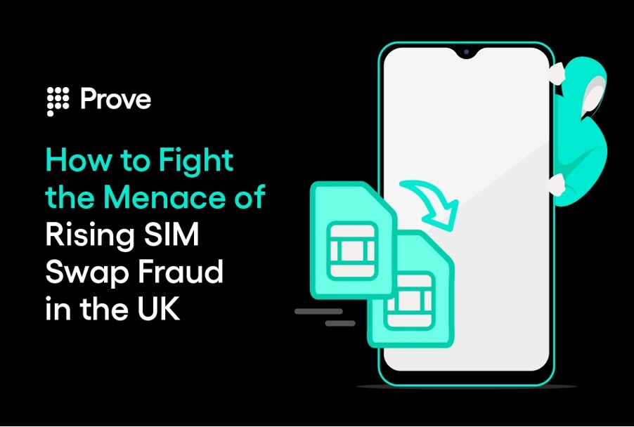 How to Fight the Menace of Rising SIM Swap Fraud in the UK