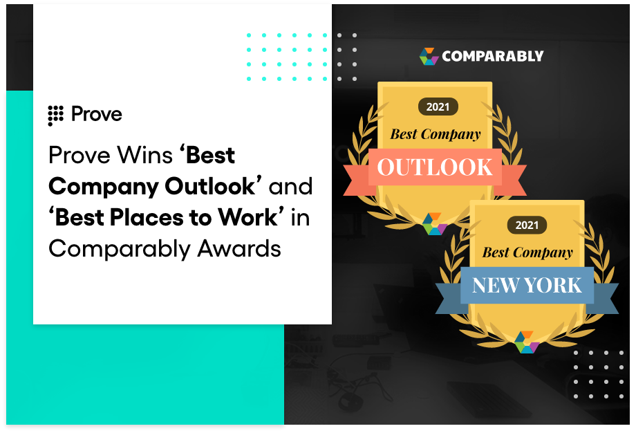 Prove Wins 'Best Company Outlook' and 'Best Places to Work' in Comparably Awards