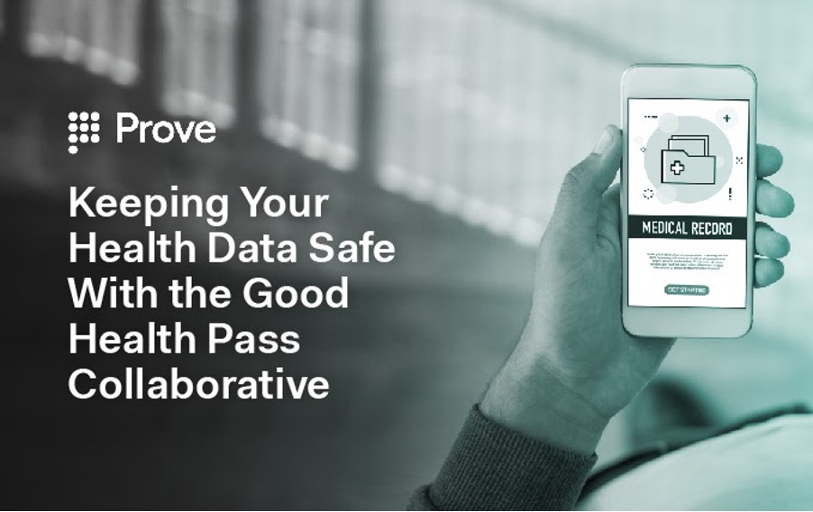 Keeping Your Health Data Safe With the Good Health Pass Collaborative