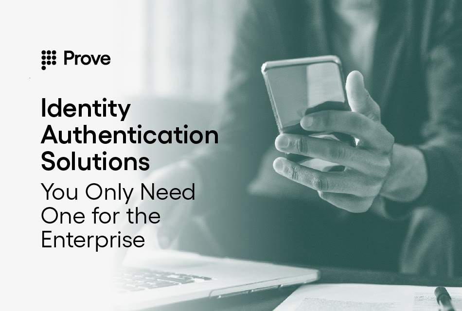 Identity Authentication Solutions - You Only Need One for the Enterprise