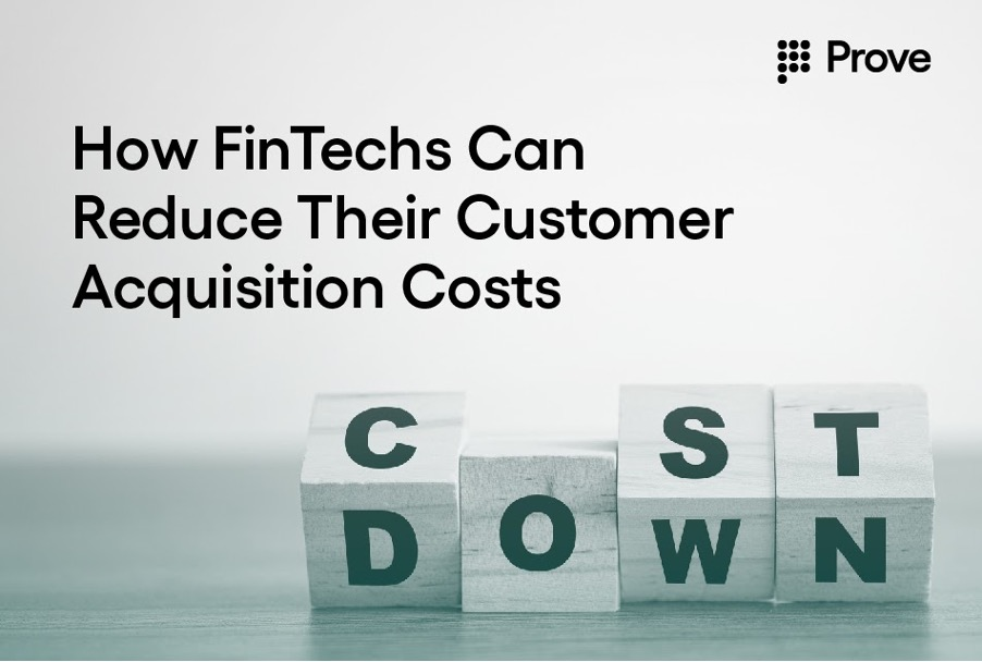 How FinTechs Can Reduce Their Customer Acquisition Costs