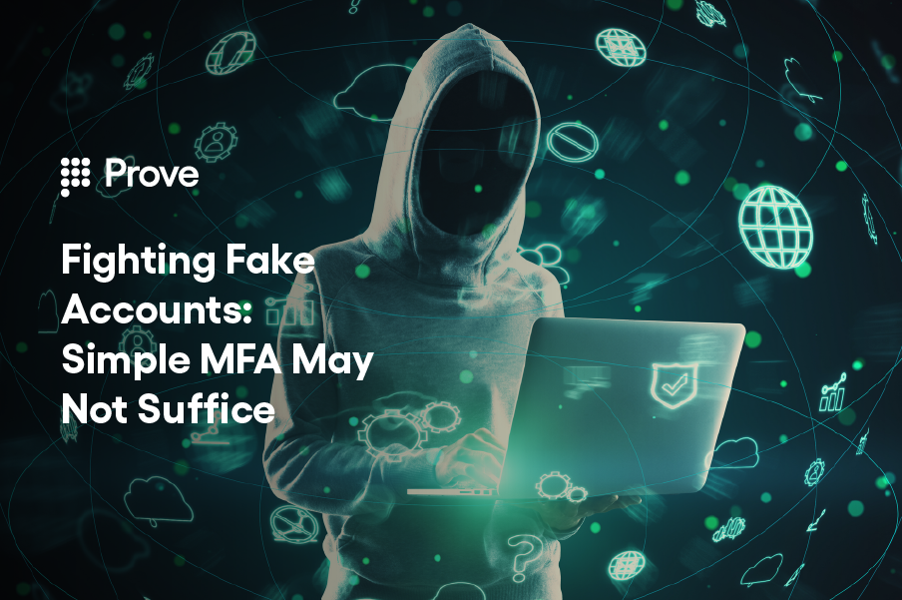 Fighting Fake Accounts: Simple MFA May Not Suffice