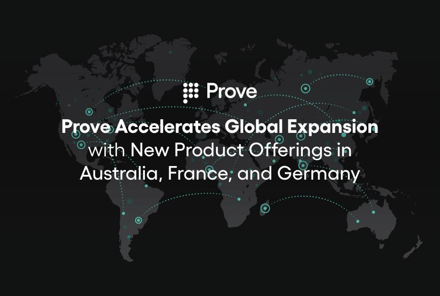 Prove Accelerates Global Expansion with New Product Offerings in Australia, France, and Germany