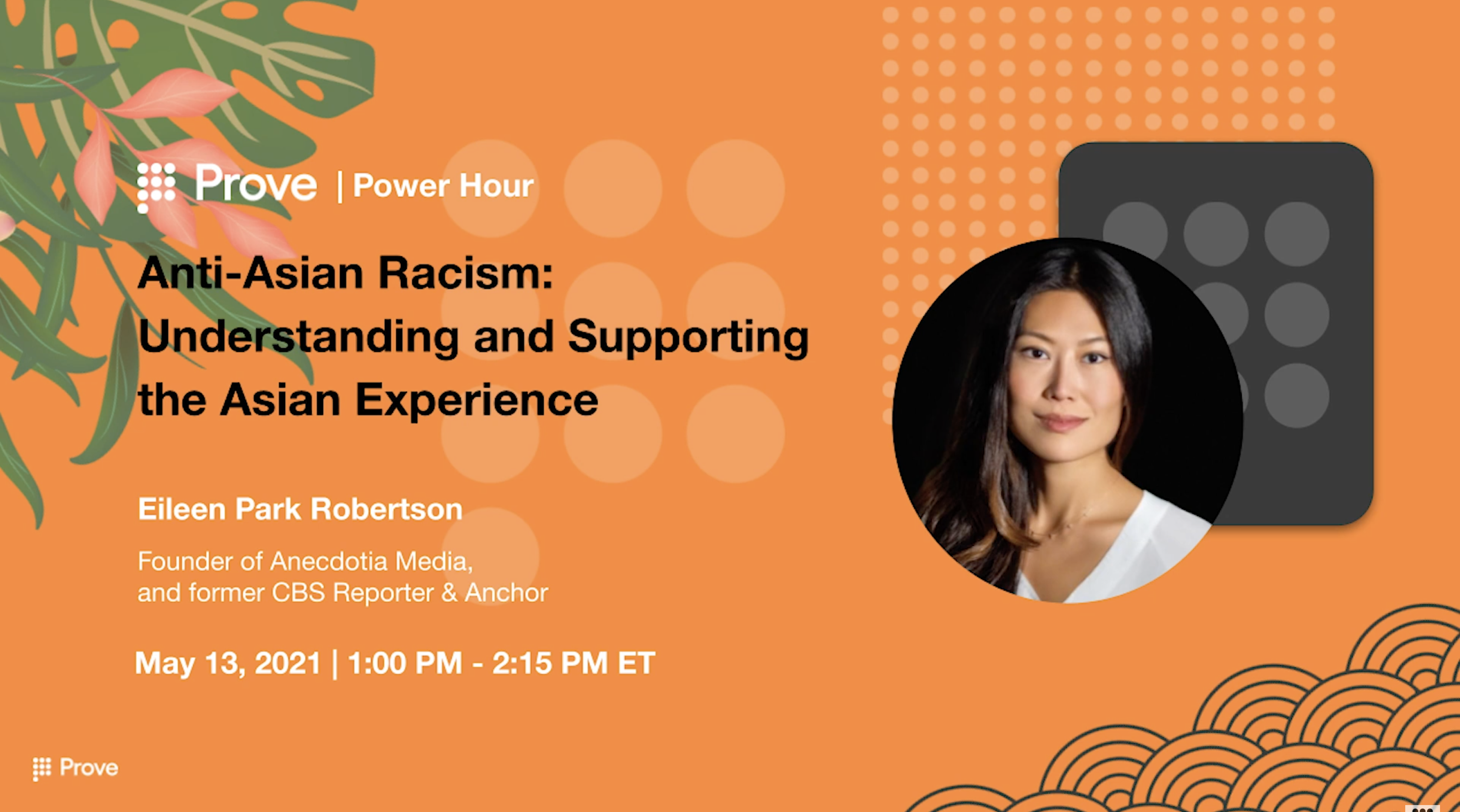 Prove Power Hour | Anti-Asian Racism: Understanding and Supporting the Asian Experience