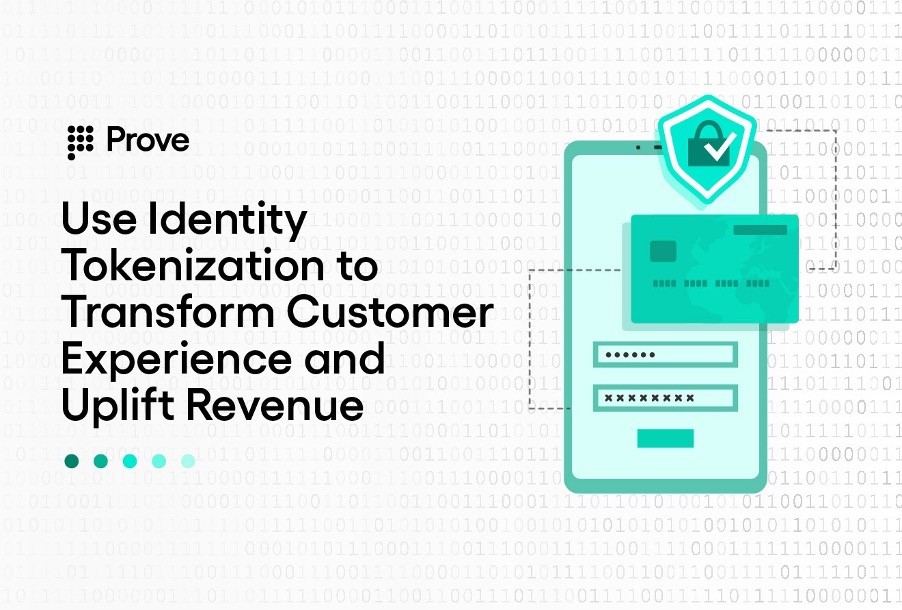 Use Identity Tokenization to Transform Customer Experience and Uplift Revenue