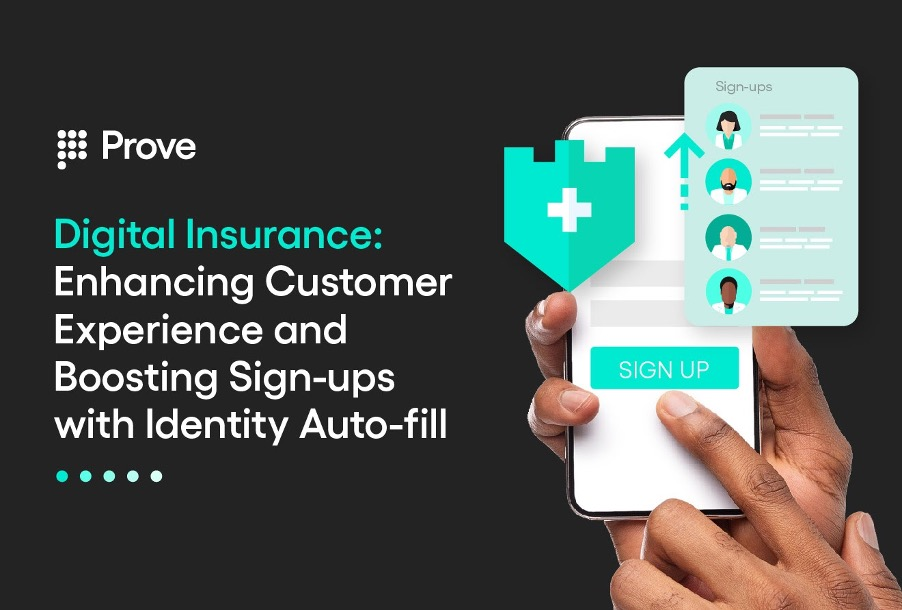 Digital Insurance: Enhancing Customer Experience and Boosting Sign-ups with Identity Auto-fill