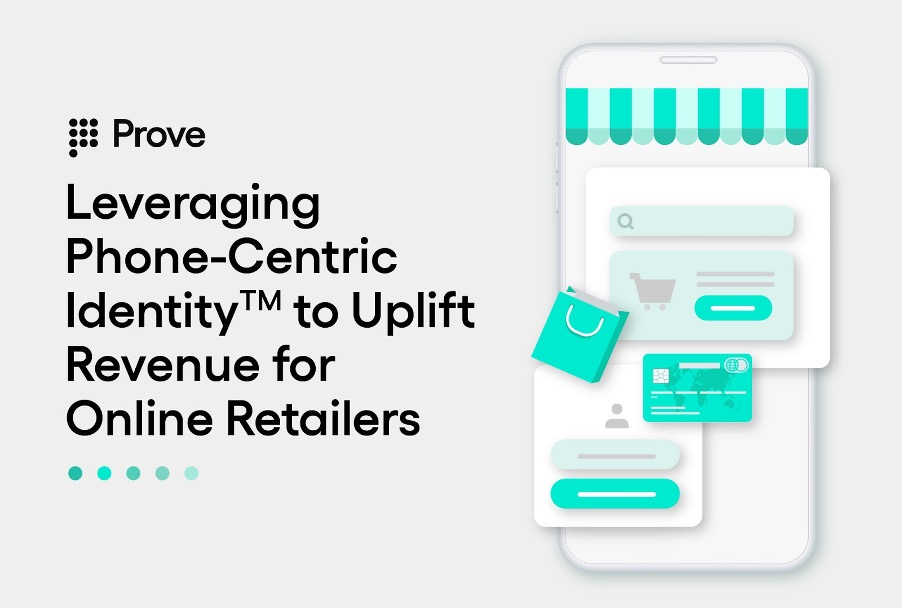 Leveraging Phone-Centric Identity™ to Uplift Revenue for Online Retailers