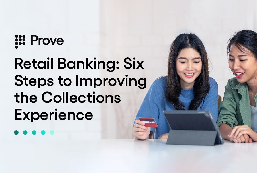 Retail Banking: Six Steps to Improving the Collections Experience
