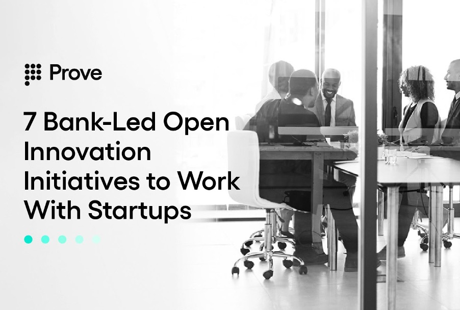 7 Bank-Led Open Innovation Initiatives to Work With Startups