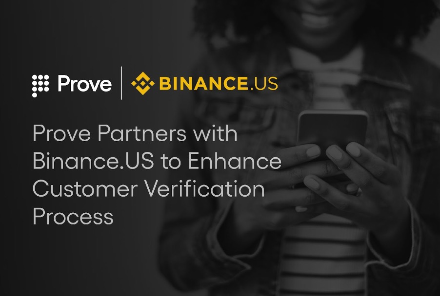 Prove Signs Multi-Year Agreement with Binance.US to Enhance Customer Verification Process