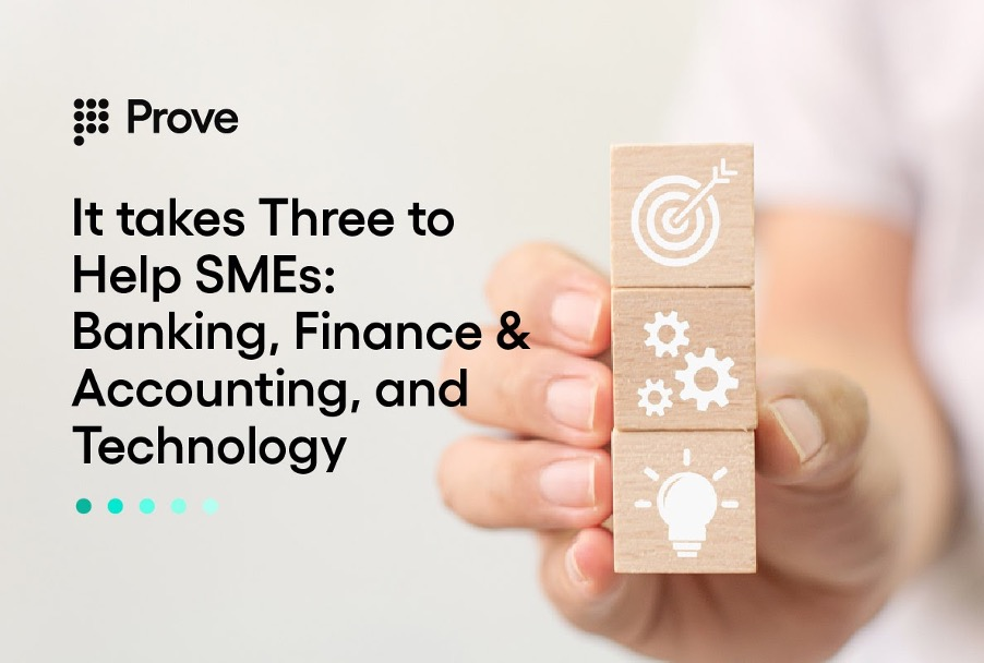 It takes Three to Help SMEs: Banking, Finance & Accounting, and Technology