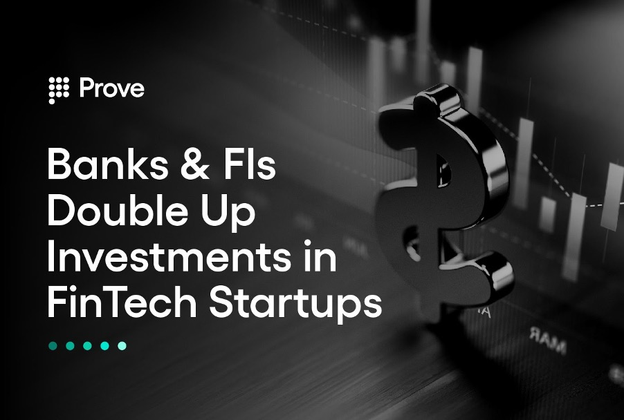 Banks & FIs Double Up Investments in FinTech Startups