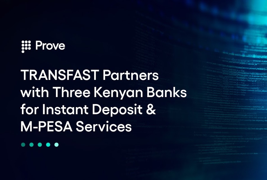 TRANSFAST Partners with Three Kenyan Banks for Instant Deposit & M-PESA Services