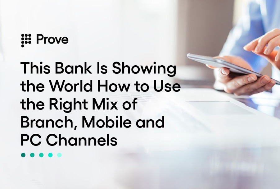 This Bank Is Showing the World How to Use the Right Mix of Branch, Mobile, and PC Channels