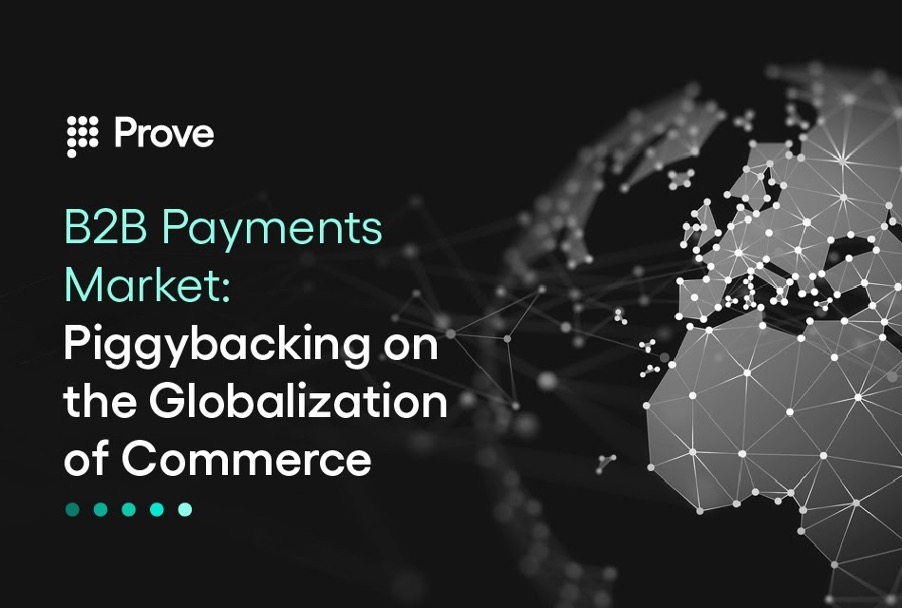 B2B Payments Market: Piggybacking on the Globalization of Commerce